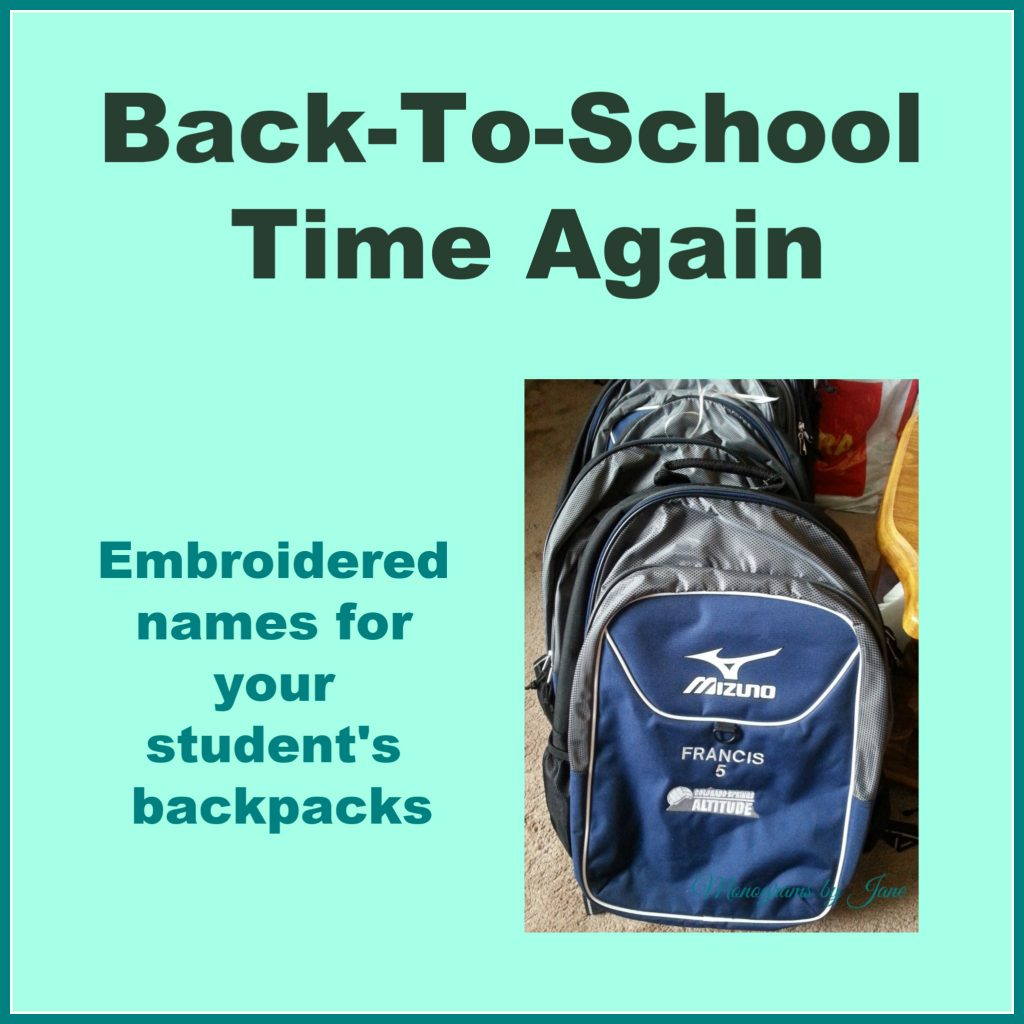 Back-To-School Time Again - Monograms by Jane-Custom Embroidery for