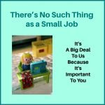 NO-SUCH-THING-AS-A-SMALL-JOB